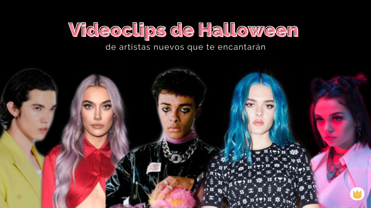 Videoclips de Halloween: 9 canciones de nuevos artistas