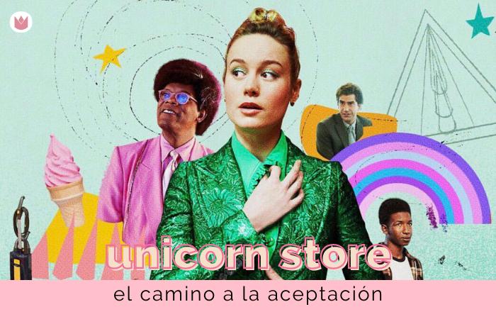 El camino a la aceptación: el significado de 'Unicorn Store'